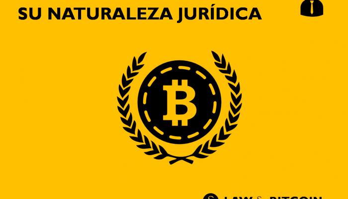 Bitcoin y su naturaleza jurídica