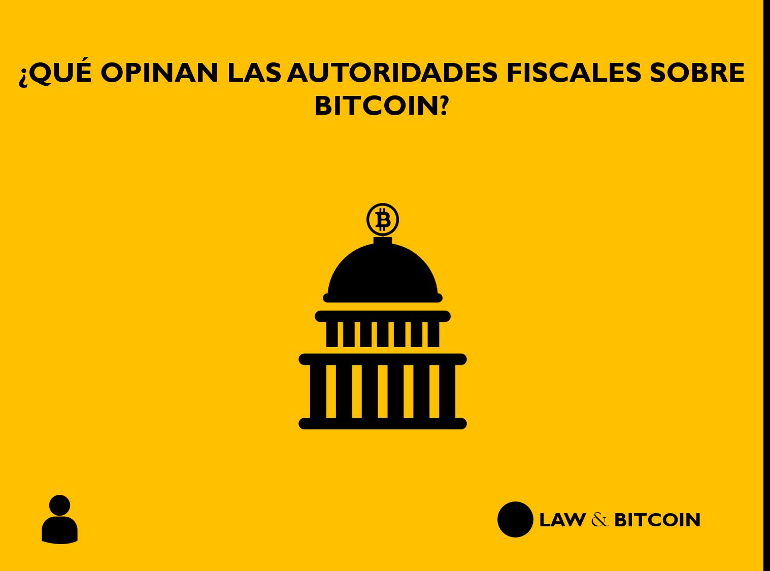 Opinion autoridades fiscales Bitcoin