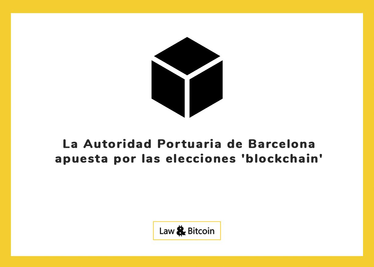 La Autoridad Portuaria de Barcelona apuesta por las elecciones 'blockchain'