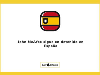 John McAfee sigue en detenido en España