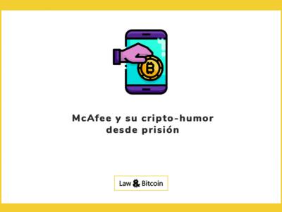 McAfee y su cripto-humor desde prisión