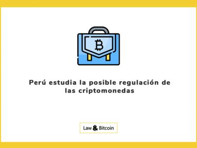 Perú estudia la posible regulación de las criptomonedas