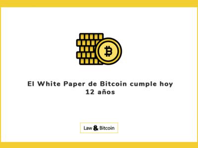 El White Paper de Bitcoin cumple hoy 12 años
