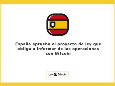 España aprueba el proyecto de ley que obliga a informar de las operaciones con Bitcoin
