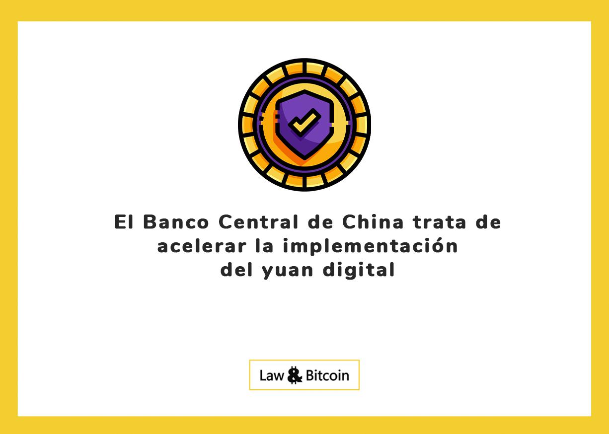 El Banco Central de China trata de acelerar la implementación del yuan digital