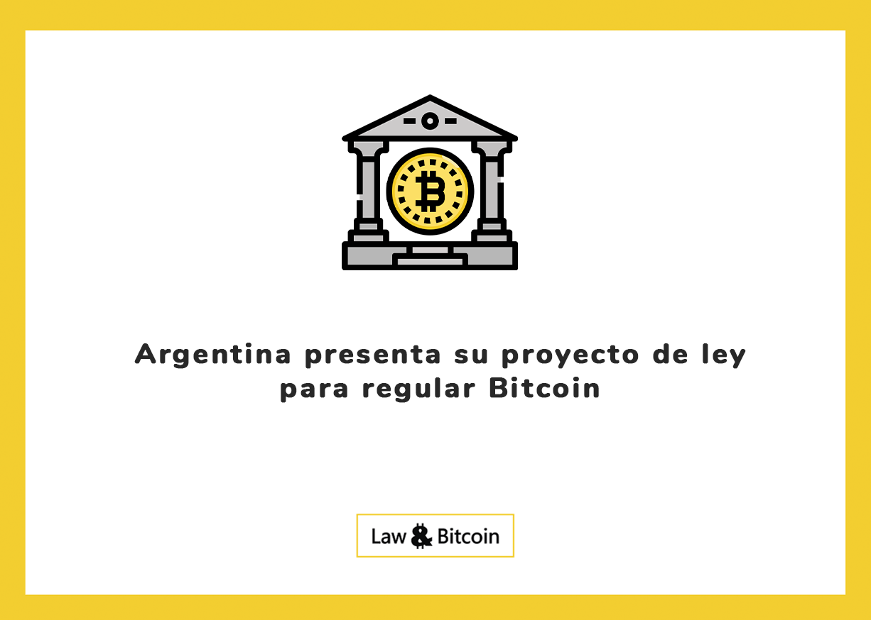 Argentina presenta su proyecto de ley para regular Bitcoin