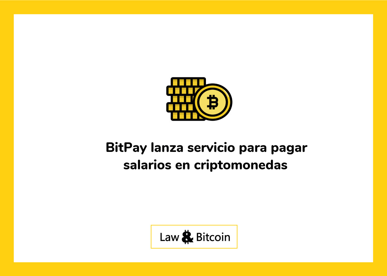 BitPay-lanza-servicio-para-pagar-salarios-en-criptomonedas