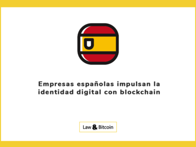 Empresas españolas impulsan la identidad digital con blockchain