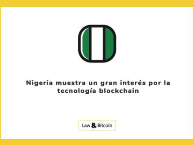 Nigeria muestra un gran interés por la tecnología blockchain