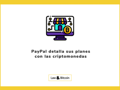 PayPal detalla sus planes con las criptomonedas