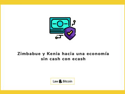 Zimbabue y Kenia hacia una economía sin cash con ecash