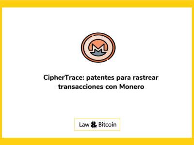 ciphertrace-patentes-para-rastrear-transacciones-con-monero