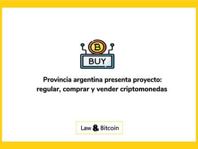 provincia-argentina-presenta-proyecto-para-regular-comprar-y-vender-criptomonedas