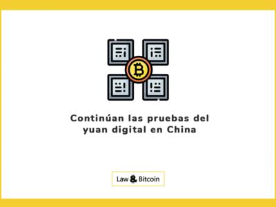 Continúan las pruebas del yuan digital en China