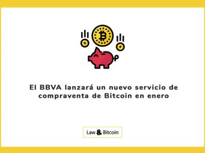 El BBVA lanzará un nuevo servicio de compraventa de Bitcoin en enero
