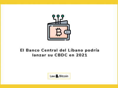 El Banco Central del Líbano podría lanzar su CBDC en 2021