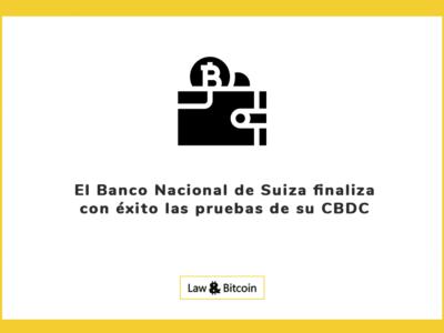 El Banco Nacional de Suiza finaliza con éxito las pruebas de su CBDC