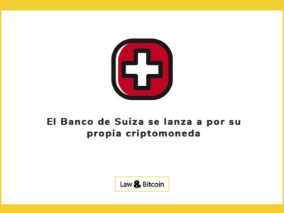 El Banco de Suiza se lanza a por su propia criptomoneda