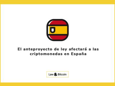 El anteproyecto de ley afectará a las criptomonedas en España