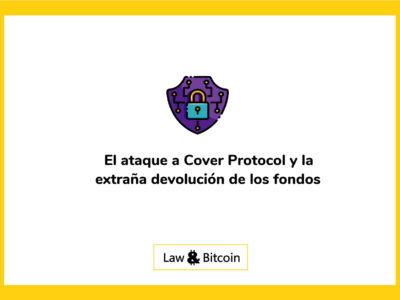 El-ataque-a-Cover-Protocol-y-la-extraña-devolución-de-los-fondos