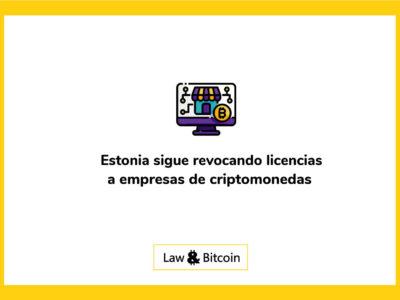 Estonia-sigue-revocando-licencias-a-empresas-de-criptomonedas