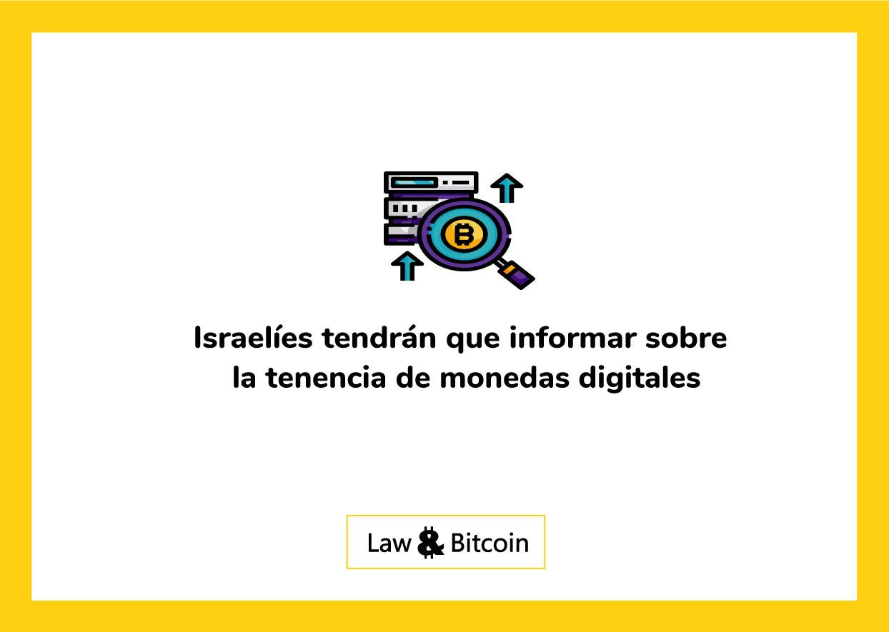 Israelíes-tendrán-que-informar-sobre-la-tenencia-de-monedas-digitales