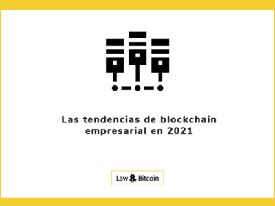 Las tendencias de blockchain empresarial en 2021