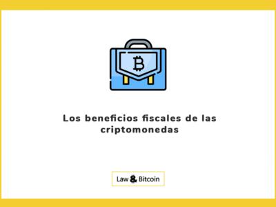 Los beneficios fiscales de las criptomonedas
