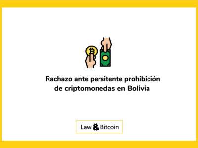 rechazo-ante-persistente-prohibición-de-criptomonedas-en-bolivia