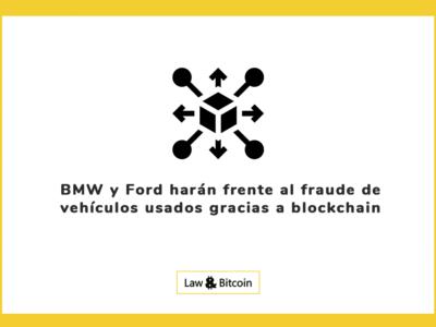 BMW y Ford harán frente al fraude de vehículos usados gracias a blockchain