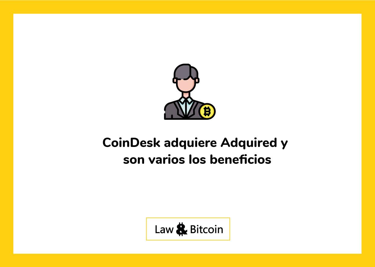 CoinDesk-adquiere-Acquired-y-son-varios-los-beneficios