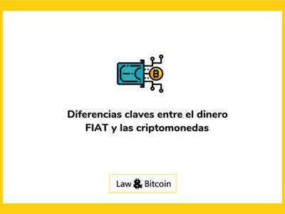 Diferencias claves entre el dinero FIAT y las criptomonedas
