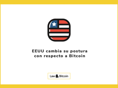 EEUU cambia su postura con respecto a Bitcoin