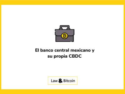 El banco central mexicano y su propia CBDC