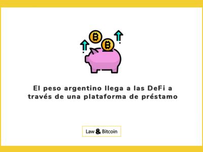 El peso argentino llega a las DeFi a través de una plataforma de préstamo