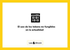 El uso de los tokens no fungibles en la actualidad
