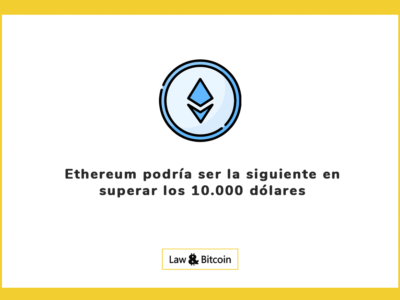 Ethereum podría ser la siguiente en superar los 10.000 dólares