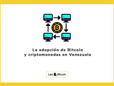 La adopción de Bitcoin y criptomonedas en Venezuela
