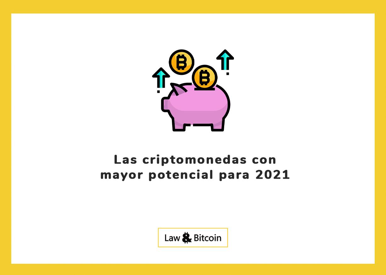 Las criptomonedas con mayor potencial para 2021