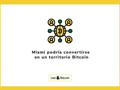 Miami podría convertirse en un territorio Bitcoin