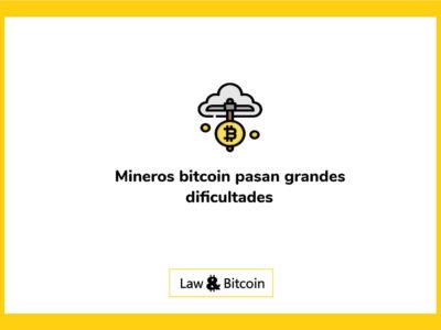 Mineros-de-Bitcoin-pasan-grandes-dificultades