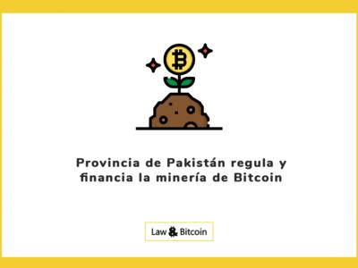 Provincia de Pakistán regula y financia la minería de Bitcoin
