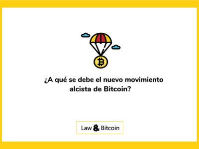 A qué se debe el nuevo movimiento alcista de Bitcoin
