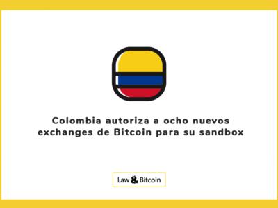 Colombia autoriza a ocho nuevos exchanges de Bitcoin para pruebas en sandbox