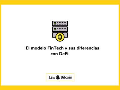 El modelo FinTech y sus diferencias con DeFi