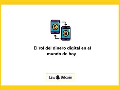 El rol del dinero digital en el mundo de hoy