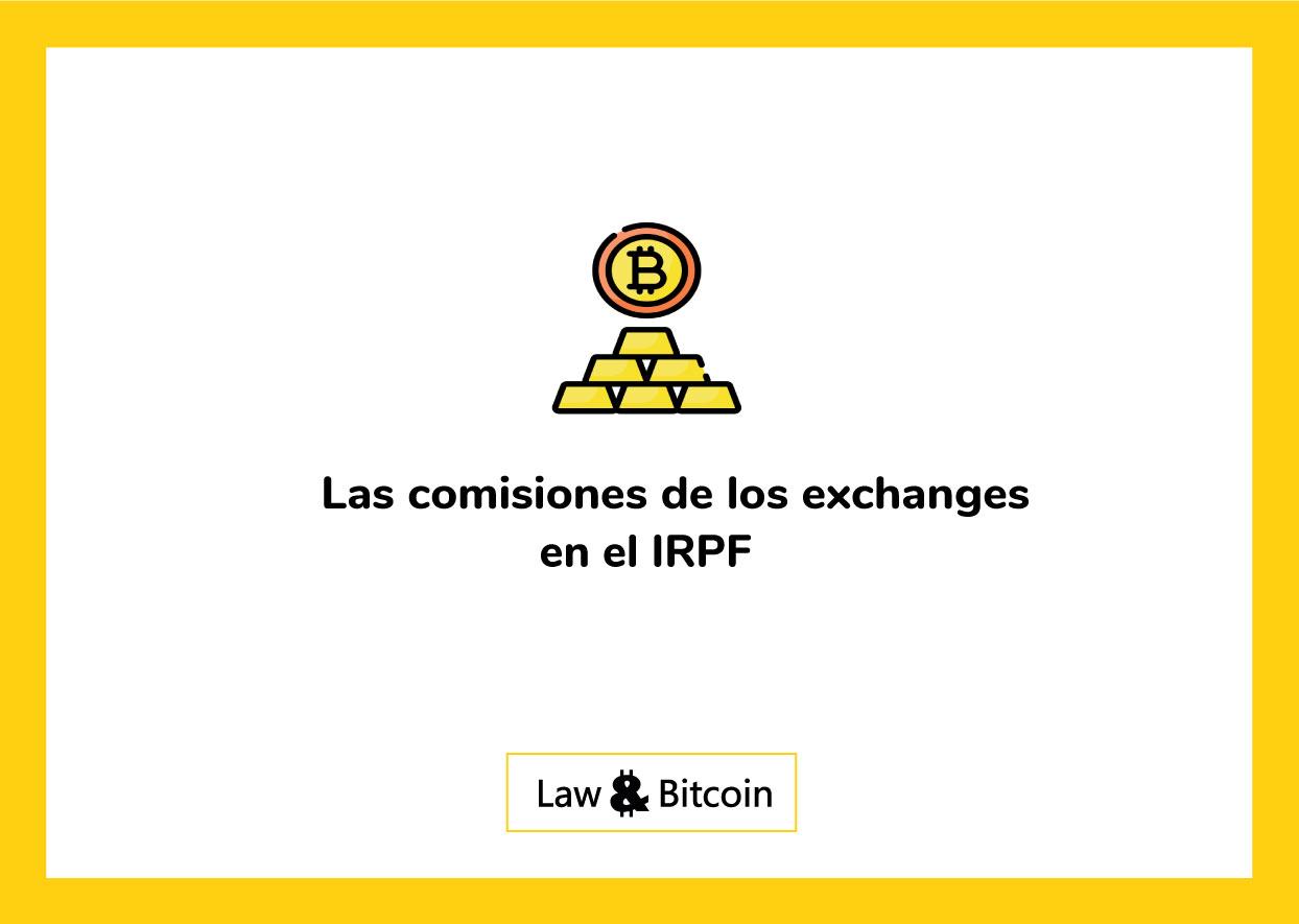 Las comisiones de los exchanges en el IRPF