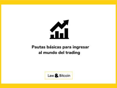 Pautas básicas para ingresar al mundo del trading