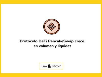 Protocolo DeFi PancakeSwap crece en volumen y liquidez
