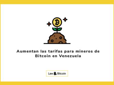 Aumentan las tarifas para mineros de Bitcoin en Venezuela
